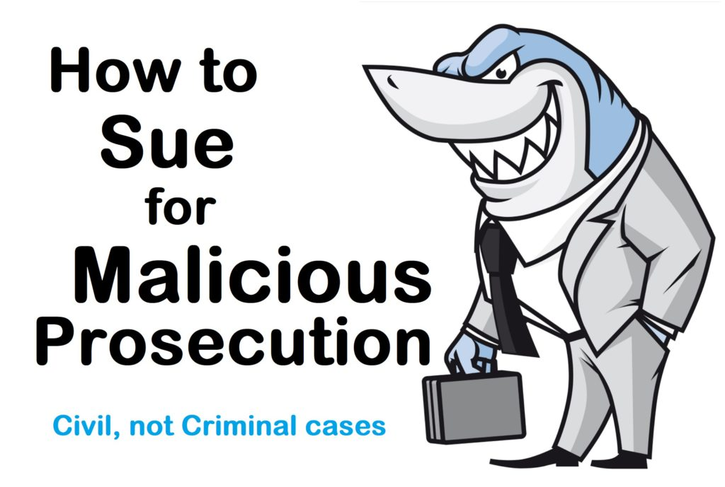 How to Sue for Malicious Prosecution (You Got Wrongfully Sued